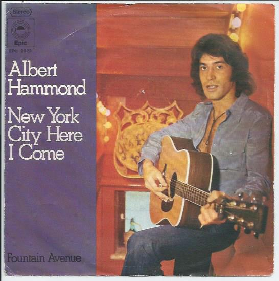 "ALBERT HAMMOND ""New York city here I come"" (d)"